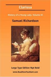 Cover of: Clarissa History of a Young Lady, Volume III