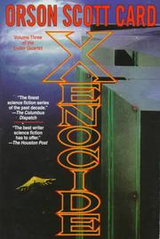 Cover of: Xenocide: Volume Three of the Ender Quartet