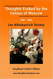 Cover of: Thoughts Evoked by the Census of Moscow 1884 -1885 [EasyRead Comfort Edition] | Tolstoy