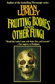 Cover of: Fruiting Bodies and Other Fungi | Brian Lumley