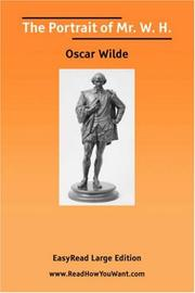 Cover of: The Portrait of Mr. W. H. [EasyRead Large Edition] | Oscar Wilde