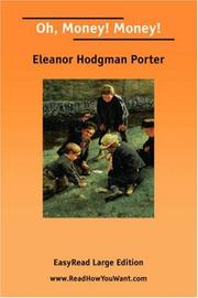 Cover of: Oh, Money! Money! [EasyRead Large Edition] | Eleanor Hodgman Porter