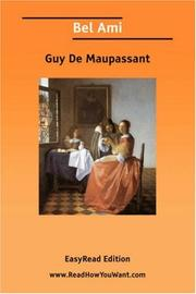 Cover of: Bel Ami [EasyRead Edition] | Guy de Maupassant