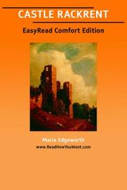 Cover of: CASTLE RACKRENT [EasyRead Comfort Edition] by Maria Edgeworth