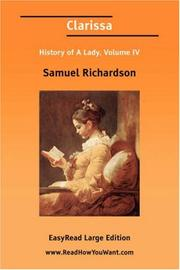 Cover of: Clarissa History of A Lady, Volume IV