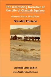 Cover of: The Interesting Narrative of the Life of Olaudah Equiano Gustavus Vassa, The African