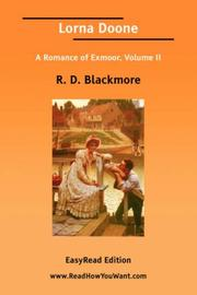 Cover of: Lorna Doone A Romance of Exmoor, Volume II [EasyRead Edition] | R. D. Blackmore