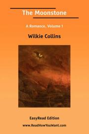Cover of: The Moonstone A Romance, Volume I