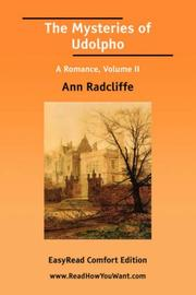 Cover of: The Mysteries of Udolpho A Romance, Volume II [EasyRead Comfort Edition] | Ann Radcliffe