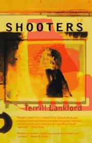 Shooters by Terrill Lankford