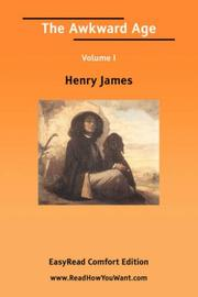 Cover of: The Awkward Age Volume I [EasyRead Comfort Edition] | Henry James Jr.