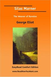 Cover of: Silas Marner, the weaver of Raveloe