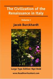 Cover of: The Civilization of the Renaissance in Italy Volume I