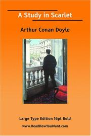 Cover of: A Study in Scarlet (Large Print) by Sir Arthur Conan Doyle