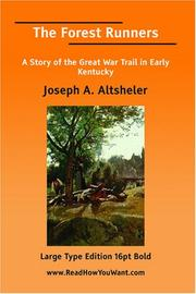 Cover of: The Forest Runners A Story of the Great War Trail in Early Kentucky