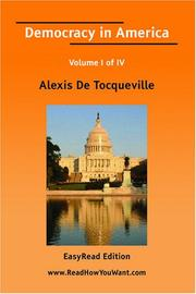 Cover of: Democracy in America Volume I of IV[EasyRead Comfort Edition]