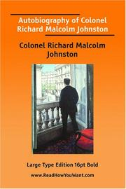 Cover of: Autobiography of Colonel Richard Malcolm Johnston | Colonel Richard Malcolm Johnston