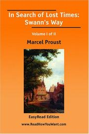 Cover of: In Search of Lost Times: Swann\'s Way Volume I of II[EasyRead Comfort Edition]
