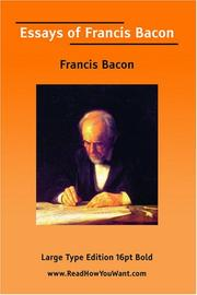 Cover of: Essays of Francis Bacon  (Large Print) by Sir Francis Bacon