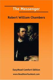 Cover of: The Messenger  [EasyRead Comfort Edition] | Robert William Chambers