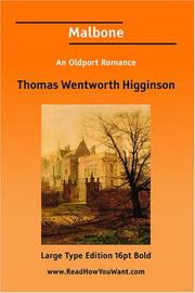 Cover of: Malbone An Oldport Romance (Large Print) | Thomas Wentworth Higginson