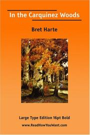 Cover of: In the Carquinez Woods  (Large Print) | Bret Harte