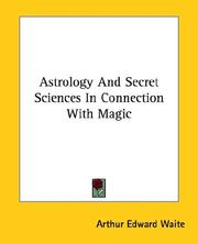 Cover of: Astrology And Secret Sciences In Connection With Magic