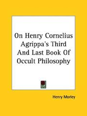 Cover of: On Henry Cornelius Agrippa's Third And Last Book Of Occult Philosophy