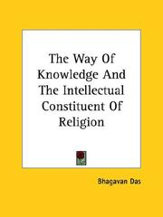 Cover of: The Way Of Knowledge And The Intellectual Constituent Of Religion