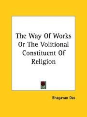 Cover of: The Way Of Works Or The Volitional Constituent Of Religion