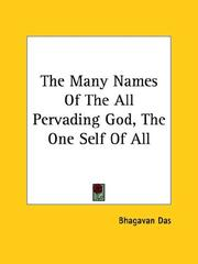Cover of: The Many Names Of The All Pervading God, The One Self Of All