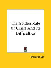 Cover of: The Golden Rule Of Christ And Its Difficulties