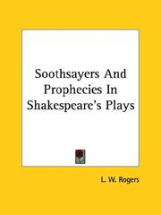 Cover of: Soothsayers And Prophecies In Shakespeare