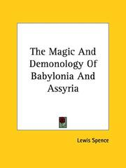 Cover of: The Magic And Demonology Of Babylonia And Assyria