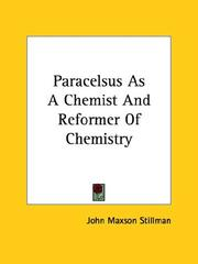 Cover of: Paracelsus As A Chemist And Reformer Of Chemistry | John Maxson Stillman