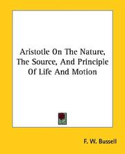Cover of: Aristotle On The Nature, The Source, And Principle Of Life And Motion