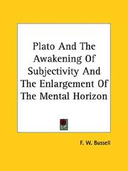 Cover of: Plato And The Awakening Of Subjectivity And The Enlargement Of The Mental Horizon