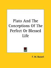 Cover of: Plato And The Conceptions Of The Perfect Or Blessed Life