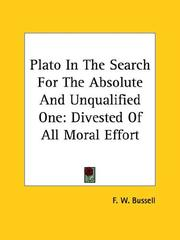 Cover of: Plato In The Search For The Absolute And Unqualified One