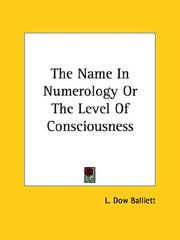 Cover of: The Name In Numerology Or The Level Of Consciousness