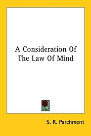 Cover of: A Consideration Of The Law Of Mind | S. R. Parchment