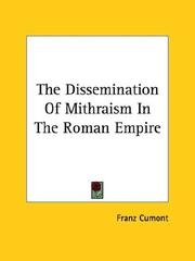 Cover of: The Dissemination Of Mithraism In The Roman Empire