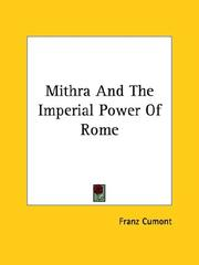Cover of: Mithra And The Imperial Power Of Rome