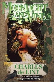 Cover of: Moonlight and vines: a Newford collection