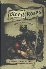 Cover of: Blood roses: a novel of Saint-Germain