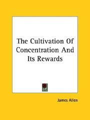 Cover of: The Cultivation Of Concentration And Its Rewards