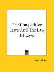 Cover of: The Competitive Laws And The Law Of Love