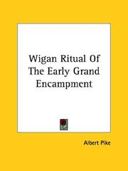 Cover of: Wigan Ritual Of The Early Grand Encampment