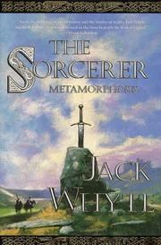 Cover of: The Sorcerer: Metamorphosis (Camulod Chronicles, #6)