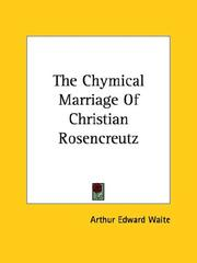 Cover of: The Chymical Marriage Of Christian Rosencreutz